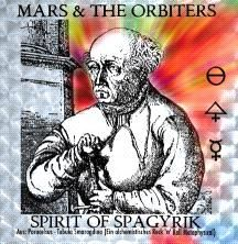 Mars & the Orbiters - Spirit of Spagyrik